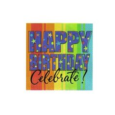 Purchase A Year To Celebrate Happy Birthday Napkins and other All Adult Parties party supplies. The most popular party Supplies and Decorations, all available at wholesale prices! 80th Birthday Decorations, 18th Birthday Party, Happy Birthday Parties, Birthday Box, Happy Birthday Images, Happy Birthday Greetings, Birthday Party Themes, Birthday Signs, Birthday Memes