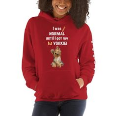 A new hoodie for women Yorkshire Terrier mom and parent from our new collection, Almost Normal, with paws design on the left sleeve.