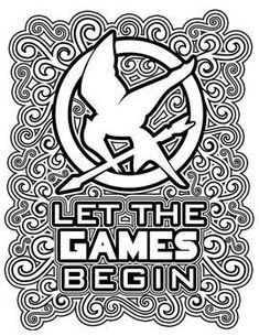 """Let the Games Begin!"" - The Hunger Games Coloring Pages Book Hunger Games Party, Hunger Games Series, Hunger Games Catching Fire, Colouring Pages, Adult Coloring Pages, Coloring Sheets, Coloring Books, Scrapbooking, Camping Crafts"
