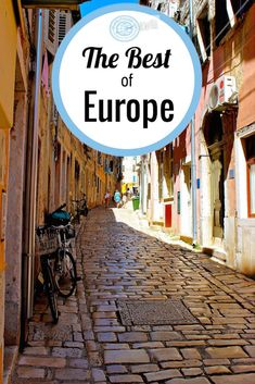 The Best of Europe - Travel Pictures