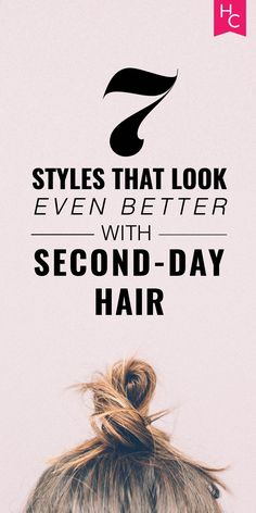 An excuse not to wash my hair? Count me in | http://www.hercampus.com/beauty/7-styles-look-even-better-second-day-hair