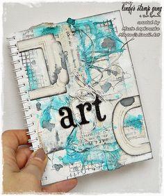 Marta Lapkowska: 'Art' mini journal page + VIDEO tutorial for Lindy's Stamp Gang colour challenge
