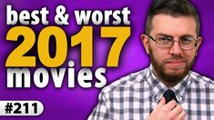 "My 4th annual ""Cinematic Retrospective""; a look back at the BEST & WORST movies of 2017. I spent all week putting this together - would love for Reddit to check it out! [OC]"