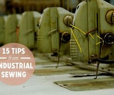 15 Things Home sewers Can Learn From Industrial Sewing