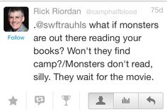 Monsters aren't smart enough to read the books.