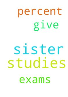 Prayer for my sister and for me for our - Prayer for my sister and for me for our studies please pray for our studies to give our 100 percent for our exams Posted at: https://prayerrequest.com/t/PXd #pray #prayer #request #prayerrequest