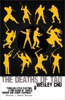 The deaths of Tao / Wesley Chu.
