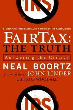 FairTax: The Truth: Answering the Critics | Go for Cheaper