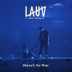 "‎""There's No Way (feat. Julia Michaels)"" from There's No Way (feat. Julia Michaels) - Single by Lauv on iTunes Sam Smith, Album Songs, Music Albums, Music App, New Music, Julia Michaels, Friends Are Like, Hopeless Romantic, Musicals"