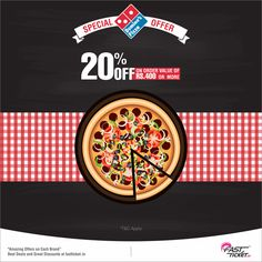 Did you hear the hunger bell? Its time to cheat your diet plan. Grab this FREE discount coupon of '@Dominos' for any transaction on Fastticket. Let the eating spree begin...