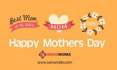 Happy #MothersDay ! #samediaworks