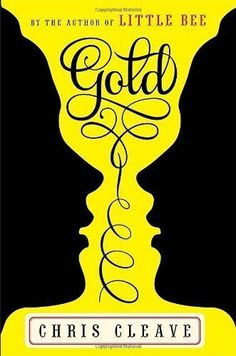 Gold by Chris Cleave (Jun 5 2012) null