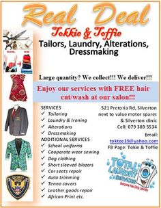 Clothing Alterations, Seamstress work, Tailoring, cut to size , Laundry services, collars, length ,waist , fashion designing.Come to our one stop shop :    521  Pretoria road Silver-ton  next to value motor spares  . Tokkie