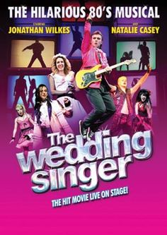 The Wedding Singer the Musical Stage 62 Nov 2013 Featured Dancer/Ensemble