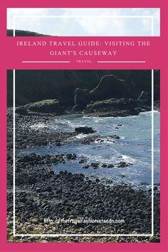 Ireland | The Giant's Causeway | Travel