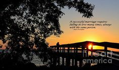 A couple on the dock watching the sunset. I've added a quote by Mignon McLaughlin making it a wonderful message for Valentines day, wedding, or anniversary gift.