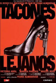 Tacones Lejanos - High Heels - a Pedro Almodovar film poster