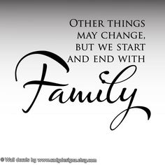 Family wall quote  Other Things May Change But We by CadyDesignz, $10.00