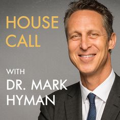Es un episodio genial, chécalo: https://itunes.apple.com/us/podcast/house-call-with-dr.-hyman/id1029297168?l=es&mt=2&i=358477150