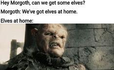 Thranduil, Legolas, Lotr, Awful Puns, Dark Memes, Jrr Tolkien, Dark Lord, Best Series, Middle Earth