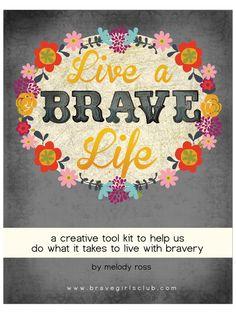 Brave Girls Club - Living a Brave Life -  Soul School