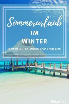 24 Urlaubsländer in denen es auch im Winter warm ist. Raus aus der Kälte, rein in´s Warme! #strandurlaub Beach, Water, Outdoor, Summer Vacations, Destinations, Viajes, Gripe Water, Outdoors, The Beach