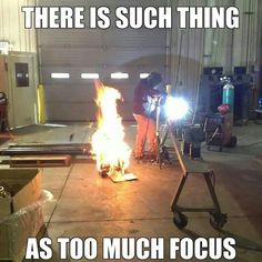 Welding. Been there done that. Lol.
