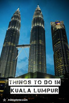 Plan your trip to Malaysia's capital with this Kuala Lumpur attractions guide including the best things to do in Kuala Lumpur, Malaysia.