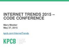 2015 Internet Trends Report