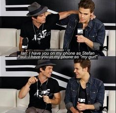 Ian and Paul. I just love these two.