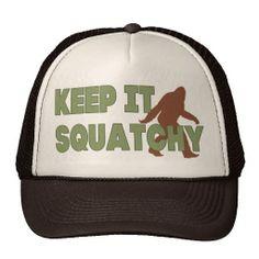 Keep It Squatchy Trucker Hats. I love tis show! Finding Bigfoot, Good Buddy, Custom Hats, Funny Mugs, You Funny, My Sunshine, Trucker Hats, Gloves, Shoe Bag