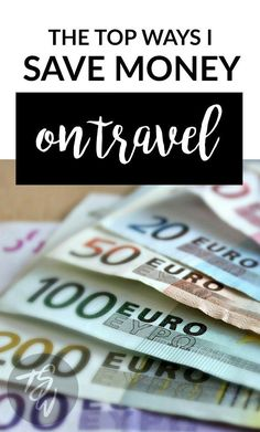 The top ways I save money on travel, from flights to accommodation to sightseeing.