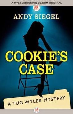 TicToc: Cookie's Case, A Tug Wyler Mystery by Andy Siegel