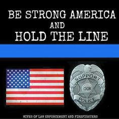 Proud Of My Daughter, Husband Love, 1st Response, Patriotic Images, Police Lives Matter, Police Life, Thing 1, Thin Blue Lines, God Bless America