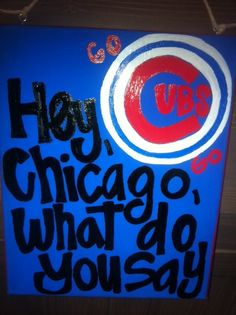 Hand Painted Canvas  8x10  Chicago Cubs  Hey by OneLoveMileHigh, $22.00                                                                                                                                                                                 More