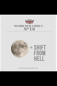 So true! Full moon brings out all the crazies!