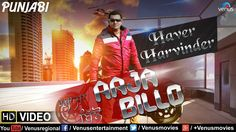 Aaja Billo Full Video Song    Singer : Haver Harvinder   Latest Punjabi ...