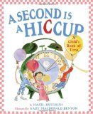 Acclaimed picture-book creators Hutchins and McDonald Denton explain units of time in imaginative terms children can understand: A second lasts as long as a hiccup Teaching Clock, Teaching Time, Teaching Tools, Teaching Math, Teaching Ideas, Math Literacy, Math Classroom, Math Activities, Numeracy