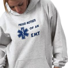A Proud Mom Of An EMT Hooded Pullover, T-shirts, Jewelry and EMS Family Gift Ideas