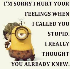 Those who love minions we have great surprise for you, here are some funniest and hilarious minions quotes that you will surely love . 35 Funny Minions quotes and sayings 35 Funny Minions quotes Minion Humour, Minion Jokes, Minions Quotes, Funny Minion, Minion Sayings, Funny Sayings, Friend Sayings, Wise Sayings, Funny Messages