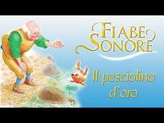 Il pesciolino d'oro - Fiabe Sonore - YouTube