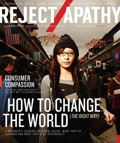 These are issues faced by millions around the world every day, and they are all covered in the premiere issue of REJECT APATHY. These problems may seem insurmountable, but there are people working t. Compassion Fatigue, Greater Good, Book Tv, Social Justice, Change The World, Inspire Me, Feel Good, Literature, Faith