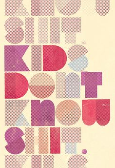 kids dont know shit. by Skinny Ships, via Flickr