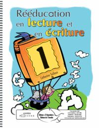 Rééducation en lecture et en écriture 1