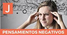 Pensamientos negativos automáticos. ¿Cómo se vencen?