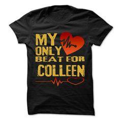 My Heart Only Beat For COLLEEN Cool Shirt !!! - #tee trinken #sueter sweater. CLICK HERE => https://www.sunfrog.com/Holidays/My-Heart-Only-Beat-For-COLLEEN-Cool-Shirt-.html?68278