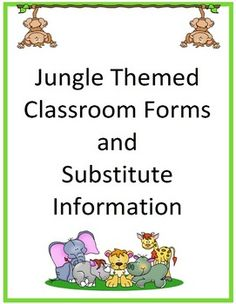 Classroom Forms and Substitute Info. - Jungle/Safari/Monkey Theme