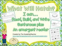 "To compliment the Read, Build, and Write sentences a ""Will It Hatch?"" emergent reader is included as well. It provides reading practice with it's repetitive text and builds schema teaching the students about what will hatch from eggs. It also includes a cut and glue component to match the picture to the text."