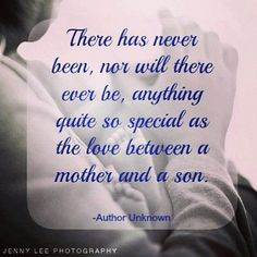 The Best Mother and Son Quotes . In honor of my baby boy turning I found my favorite quotes. Mother Son Quotes, Mom Quotes, Family Quotes, Great Quotes, Quotes To Live By, Inspirational Quotes, Qoutes, Meaningful Quotes, Mother Poems