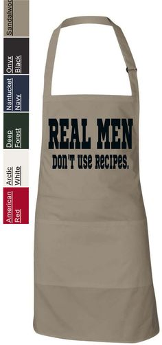 Real Men Don't Use Recipes Grilling Apron Funny Humor